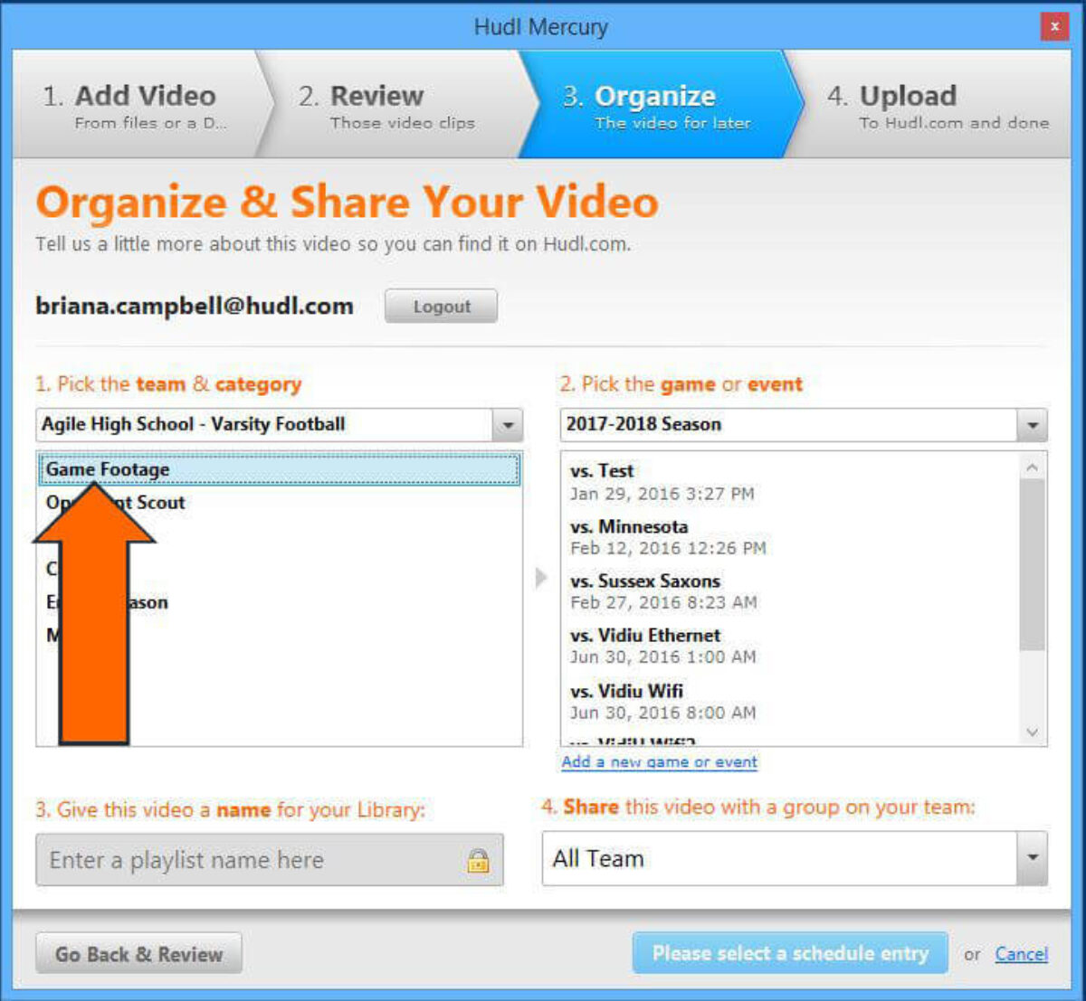how to Download Hudl Mercury to Upload Video - Choose the cat­e­go­ry of video you're uploading.