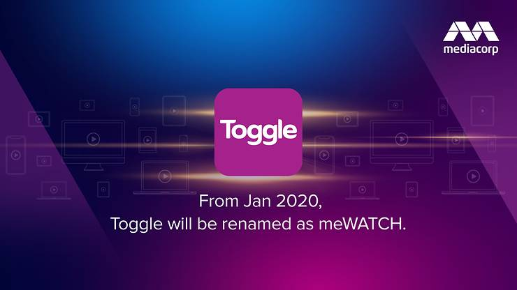 how to download meWatch video - Toggle will be renamed to meWATCH