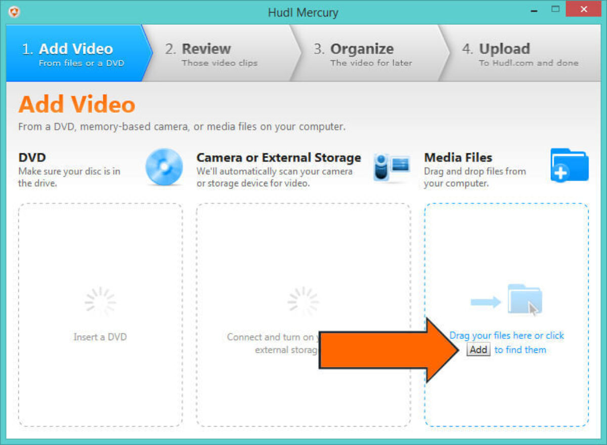 how to Download Hudl Mercury to Upload Video - add media