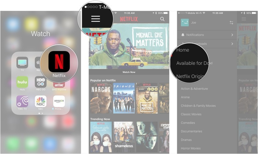 Open Netflix, tap menu, tap Available for Downloads