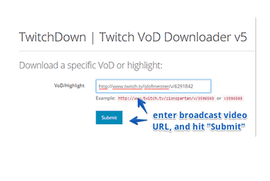 TwitchDown can help us keep twitch vods to save